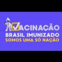 Brasil imunizado -  Somos uma só nação